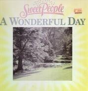 Sweet People - A Wonderful Day