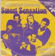 Sweet Sensation - Sad Sweet Dreamer / Surething, Yes I Do