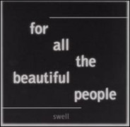 Swell - For All the Beautiful People