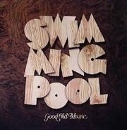 Swimmingpool - Good Old Music