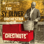 Sy Oliver And His Orchestra - Chestnuts