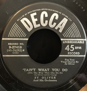 Sy Oliver And His Orchestra - 'Tain't What You Do (It's The Way That Cha Do It) / Ain't She Sweet