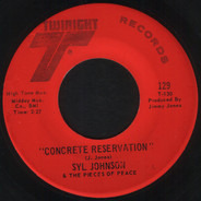 Syl Johnson & Pieces Of Peace - Concrete Reservation / Together, Forever