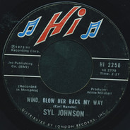 Syl Johnson - Back For A Taste Of Your Love / Wind, Blow Her Back My Way