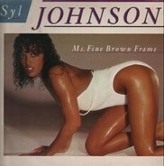 Syl Johnson - Ms. Fine Brown Frame
