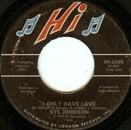 Syl Johnson - I Only Have Love