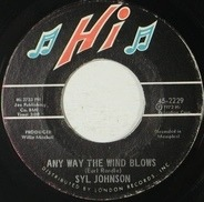 Syl Johnson - We Did It / Any Way The Wind Blows
