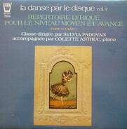 Sylvia Padovan , Colette Astruc - La Danse Par Le Disque (Vol. 7)