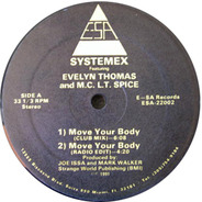 Systemex Featuring Evelyn Thomas And M.C. L.T. Spice - Move Your Body