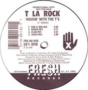 T La Rock - Housin' With the T's / T-N-Off