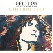 T. Rex / Marc Bolan - Get It On (1987 Tony Visconti Remix)