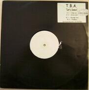 T.B.A. - Let's Dance