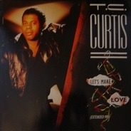T.C. Curtis - Lets Make Love (extd. mix) / hhm instr mix