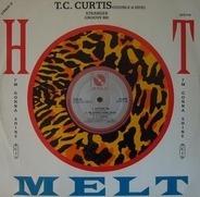 T.C. Curtis - Stranger / Groove Me