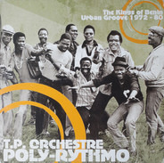 T.P. Orchestre Poly-Rythmo - The Kings Of Benin Urban Groove 1972-80