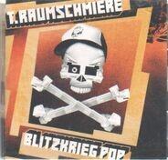 T.Raumschmiere - Blitzkrieg Pop