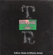 T. Rex - ride a white swan