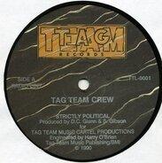 Tag Team Crew - Strictly Political