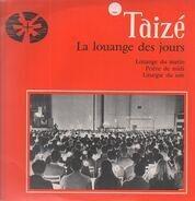 Taizé - La Louange Des Jours