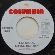 Taj Mahal - Little Red Hen
