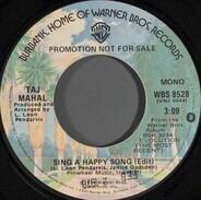 Taj Mahal - Sing A Happy Song (Edit)