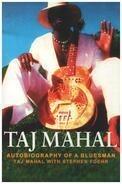 Taj Mahal / Stephen Foehr - Taj Mahal: Autobiography of a Bluesman