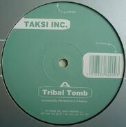Taksi Inc. - Tribal Tomb / Range