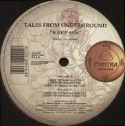 Tales From Underground - Keep On