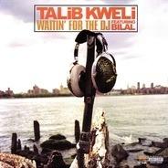 Talib Kweli - Waitin' For The DJ / Guerilla Monsoon Rap