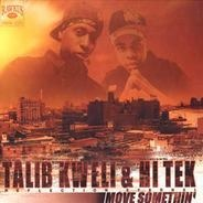 Talib Kweli & Hi Tek - Move Somethin'