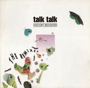 Talk Talk - History Revisited  - The Remixes