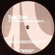 Talk Talk - It's A Shame