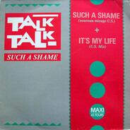 Talk Talk - Such A Shame (US Mix)
