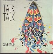 Talk Talk - Give It Up