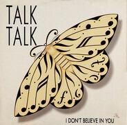 Talk Talk - I Don't Believe In You
