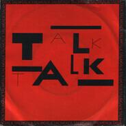 Talk Talk - Talk Talk