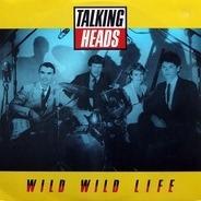 Talking Heads - Wild Wild Life
