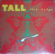 Tall Dwarfs - Fork Songs