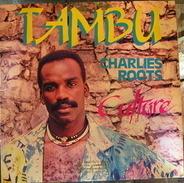 Tambu / Charlies Roots - Culture