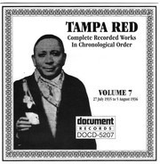 Tampa Red - Complete Recorded Works In Chronological Order, Volume 7 (27 July 1935 To 5 August 1936)