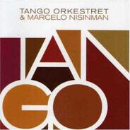 Tango Orkestret - & Marcelo Nisinman