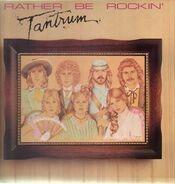 Tantrum - Rather Be Rockin'