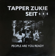 Tapper Zukie - People Are You Ready