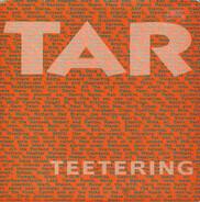 Tar - Teetering