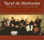 Taraf DE Haidouks - Band of Gypsies