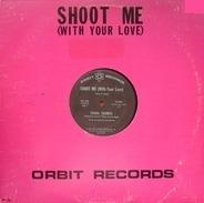 Tasha Thomas - Shoot Me (With Your Love)