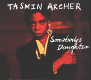 Tasmin Archer - Somebody's Daughter