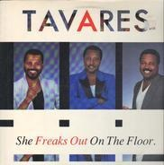Tavares - She Freaks Out On The Floor