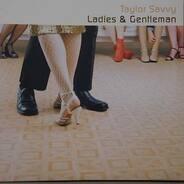 Taylor Savvy - Ladies & Gentleman
