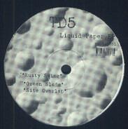 Td5 - Liquid Paper EP